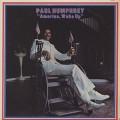 Paul Humphrey / America, Wake Up