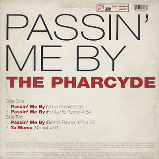 Pharcyde / Passin' Me By back