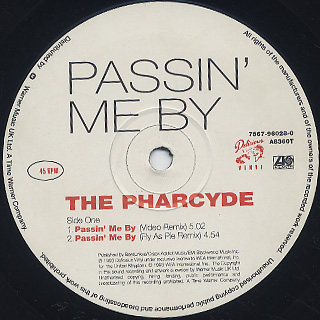 Pharcyde / Passin' Me By label