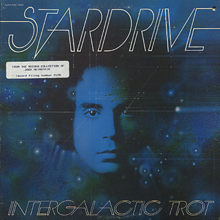Stardrive with Robert Mason / Intergalactic Trot