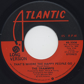Trammps / That's Where The Happy People Go