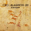 Cro-Magnon-Jin / The New Discovery (CD)