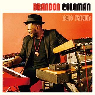Brandon Coleman / Self Taught