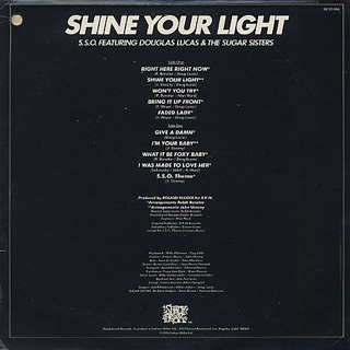 S.S.O. Featuring Douglas Lucas & The Sugar Sisters / Shine Your Light back