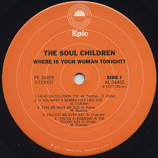 Soul Children / Where Is Your Woman Tonight? label