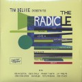 Tim Deluxe Orchestrates / The Radicle