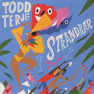 Todd Terje / Strandbar