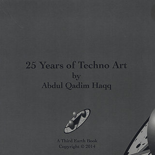 Abdul Qadim Haqq / 25 Years of Techno Art back
