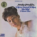 Aretha Franklin / I Never Loved A Man The Way I Love You