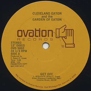 Cleveland Eaton and The Garden Of Eaton / Get Off