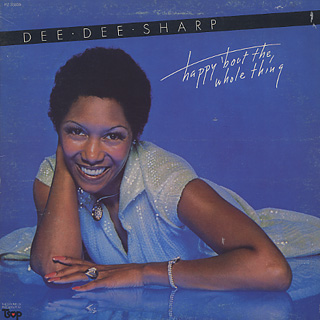 Dee Dee Sharp / Happy Bout The Whole Thing