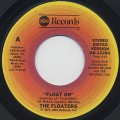 Floaters / Float On (45)