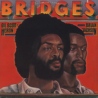 Gil Scott-Heron And Brian Jackson / Bridges front