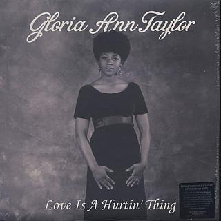 Gloria Ann Taylor / Love Is A Hurtin' Thing