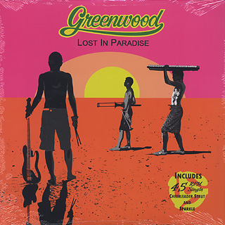 Greenwood / Lost In Paradise