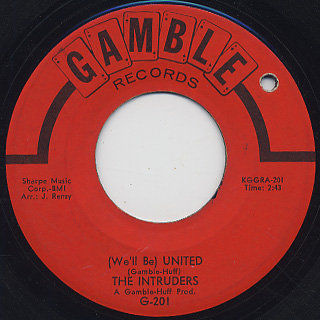 Intruders / (We'll Be) United c/w Up And Down The Ladder