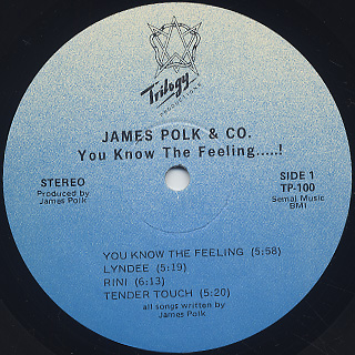 James Polk & Co. / You Know The Feeling label