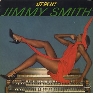 Jimmy Smith / Sit On It!