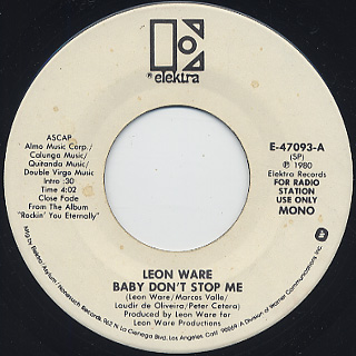 Leon Ware / Baby Don't Stop Me back