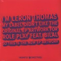 Leron Thomas / Role Play