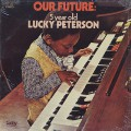 Lucky Peterson / Our Future
