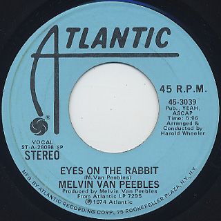 Melvin Van Peebles / Eyes On The Rabbit
