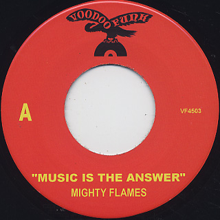 Mighty Flames / Music Is The Answer label