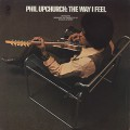 Phil Upchurch / The Way I Feel