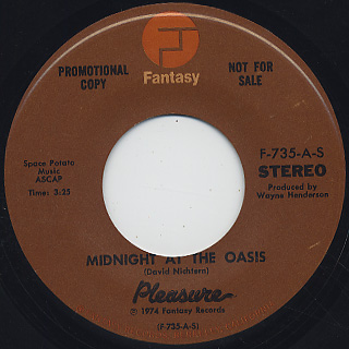 Pleasure / Midnight At The Oasis front