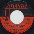 Roberta Flack / Killing Me Softly With His Song (45)