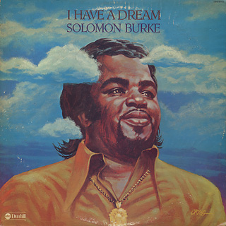 Solomon Burke / I Have A Dream front