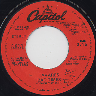 Tavares / Bad Times c/w Got To Have Your Love