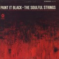 Soulful Strings ‎/ Paint It Black