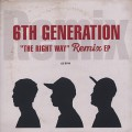 6th Generation / The Right Way Remix EP-1
