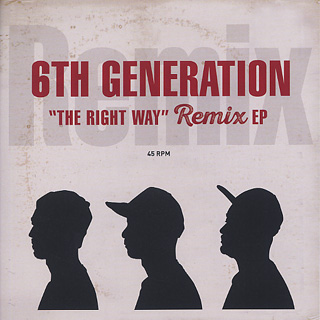 6th Generation / The Right Way Remix EP