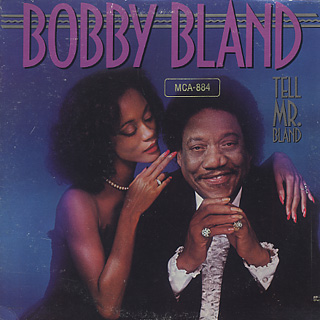Bobby Bland / Tell Mr. Bland