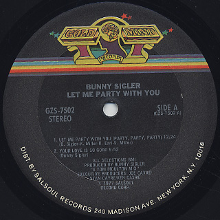 Bunny Sigler / Let Me Party With You label