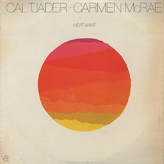 Cal Tjader / Carmen McCrae / Heat Wave