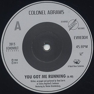 Colonel Abrams / You Got Me Running back