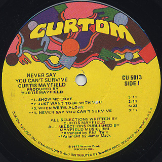 Curtis Mayfield / Never Say You Can't Survive label
