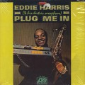 Eddie Harris / Plug Me In