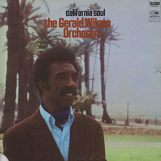 Gerald Wilson Orchestra / California Soul front