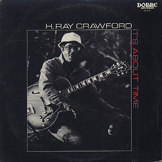 H. Ray Crawford / It's About Time