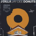 J Dilla / Donuts (10th Anniversary Edition)