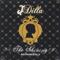 J Dilla / The Shining Instrumentals-1