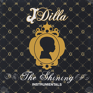 J Dilla / The Shining Instrumentals