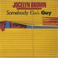 Jocelyn Brown / Somebody Else's Guy