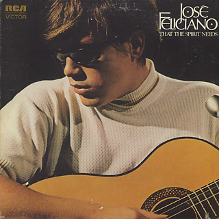 Jose Feliciano / That The Spirit Needs front