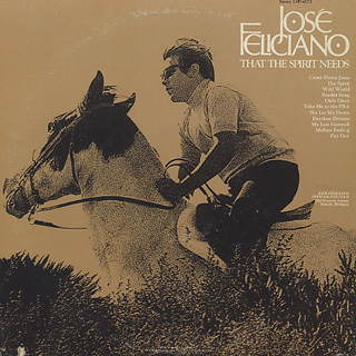 Jose Feliciano / That The Spirit Needs back