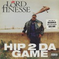 Lord Finesse / Hip 2 Da Game